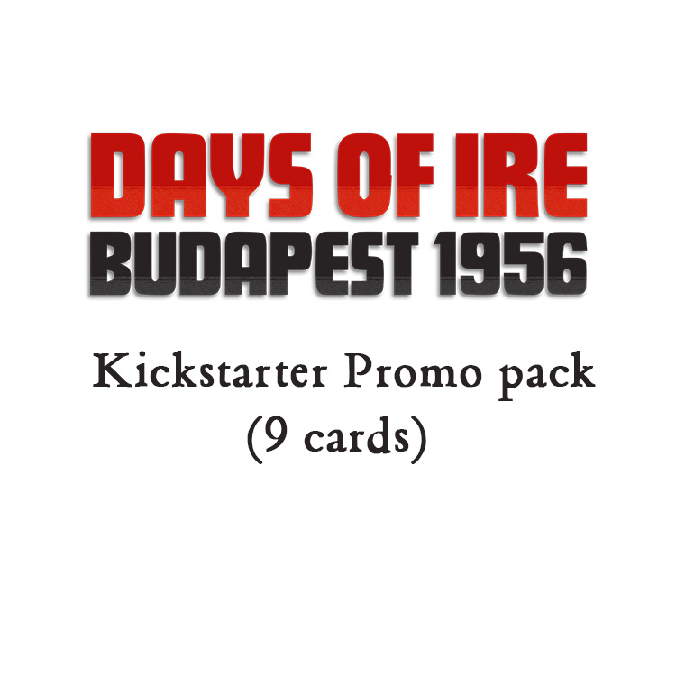 Days of Ire KS Promo pack